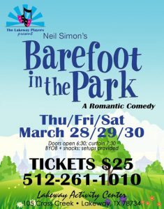 The Lakeway Players present Barefoot in the Park @ Lakeway Activity Center